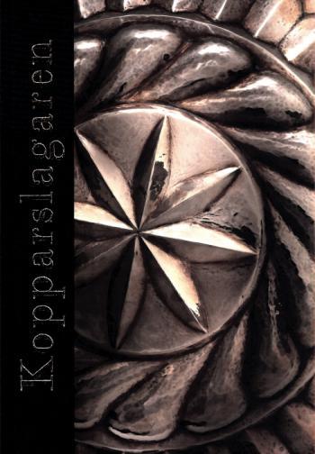 Kopparslagaren - Ett Liv I Rödmetallens Skimmer
