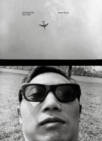 Fotografier 1960-2003 Walter Hirsch