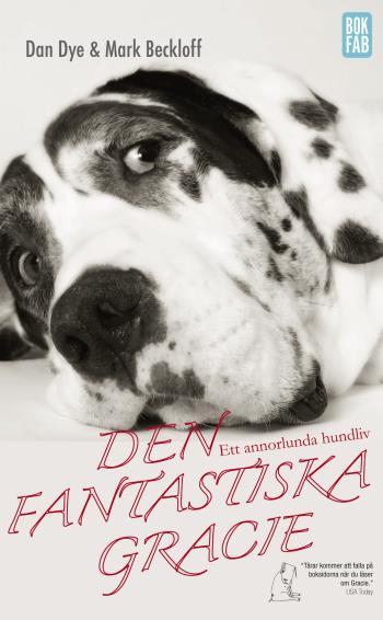 Den Fantastiska Gracie - Ett Annorlunda Hundliv