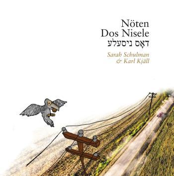 Nöten / Dos Nisele