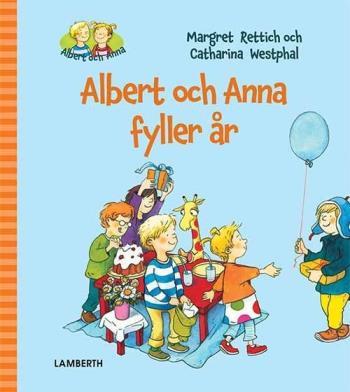 Albert Och Anna Fyller År