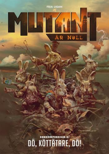 Mutant - År Noll. Zonkompendium 4, Dö, Köttätare, Dö