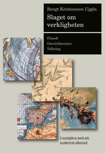 Slaget Om Verkligheten - Filosofi, Omvärldsanalys, Tolkning