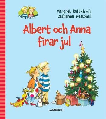 Albert Och Anna Firar Jul