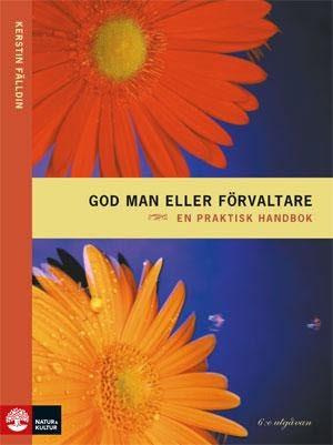 God Man Eller Förvaltare - En Praktisk Handbok