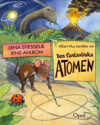 Albert Mus Berättar Om Den Fantastiska Atomen