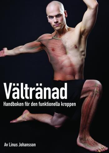 Vältränad - Handboken För Den Funktionella Kroppen