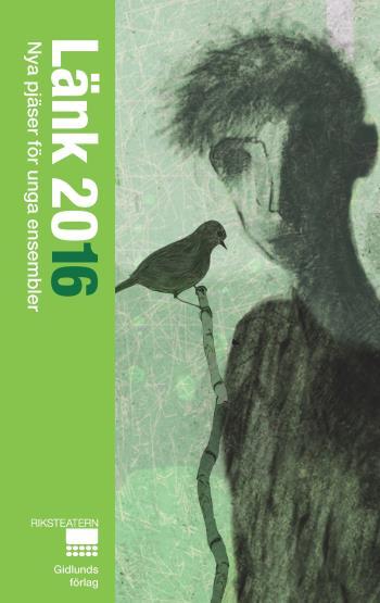 Länk 2016 - Nya Pjäser För Unga Ensembler