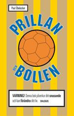 Prillan Och Bollen - Mitt Liv Med Snuset Och Sporten