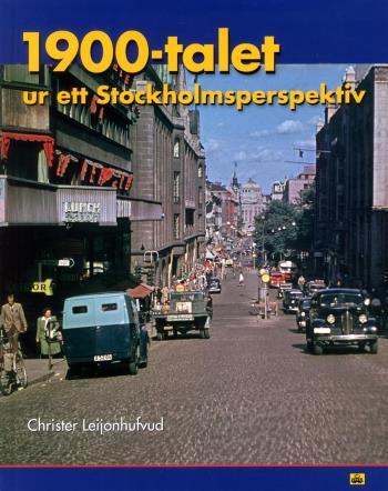 1900-talet Ur Ett Stockholmsperspektiv