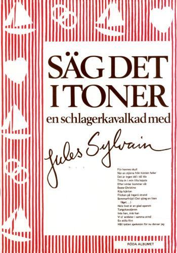 Säg Det I Toner - Röda Albumet En Schlagerkavalkad Med Jules Sylvain