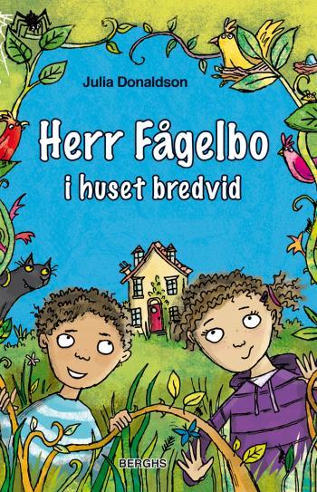 Herr Fågelbo I Huset Bredvid