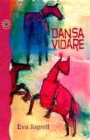 Dansa Vidare - Inspirationsbok För Mogna Själar