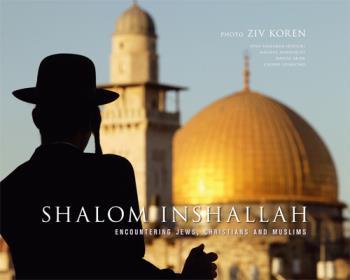 Shalom Inshallah - Encountering Jews, Christians And Muslims
