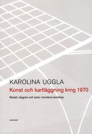 Konst Och Kartläggning Kring 1970 - Modell, Diagram Och Karta I Konstens Landskap