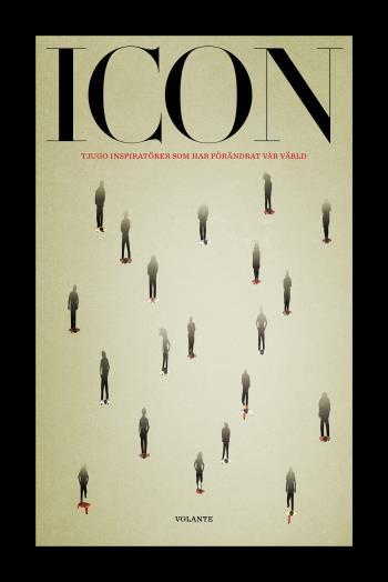 Icon - Tjugo Inspiratörer Som Förändrat Vår Värld