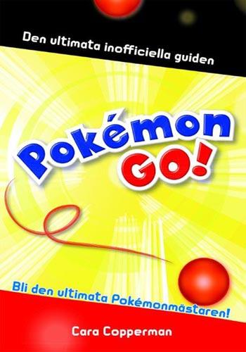 Pokémon. Den Ultimata Inofficiella Guiden
