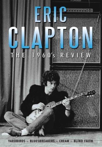 Clapton Eric: 1960 Review (Dokumentär)