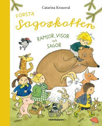 Första Sagoskatten - Ramsor, Visor Och Sagor