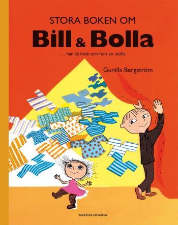 Stora Boken Om Bill & Bolla - ... Han Så Klok Och Hon En Stolla
