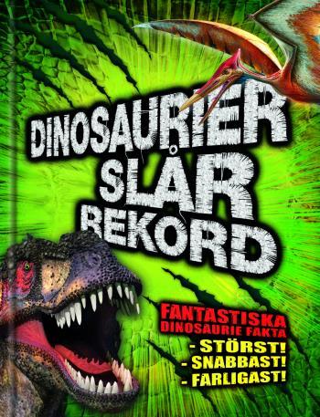 Dinosarier Slår Rekord