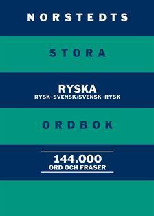 Norstedts Stora Ryska Ordbok - Rysk-svensk/svensk-rysk