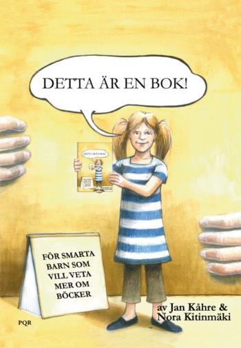 Detta Är En Bok - För Smarta Barn Som Vill Veta Mer Om Böcker