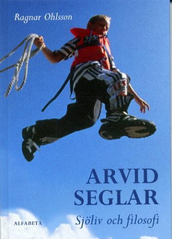 Arvid Seglar
