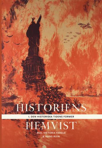 Historiens Hemvist I - Den Historiska Tidens Former
