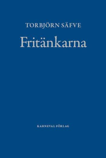 Fritänkarna - Alternativ Svensk Litteraturhistoria
