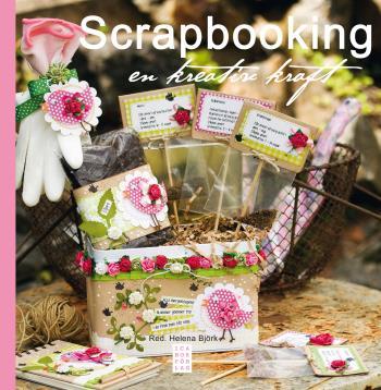 Scrapbooking - En Kreativ Kraft