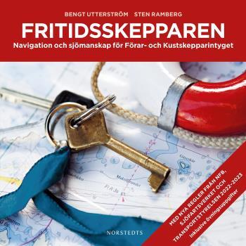 Fritidsskepparen - Navigation Och Sjömanskap För Förar- Och Kustskepparintyget