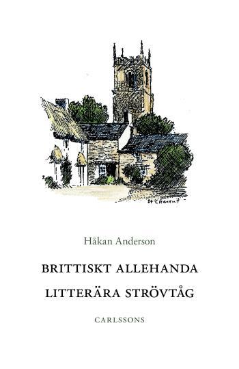 Brittiskt Allehanda - Litterära Strövtåg