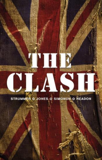 The Clash- Strummer, Jones, Simonon, Headon