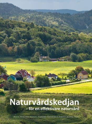 Naturvårdskedjan - För En Effektiv Naturvård