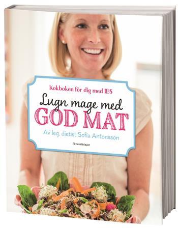 Lugn Mage Med God Mat - Kokboken För Dig Med Ibs