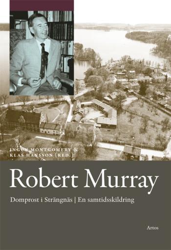 Robert Murray - Domprost I Strängnäs En Samtidsskildring