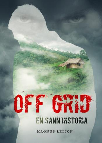 Off Grid - En Sann Historia