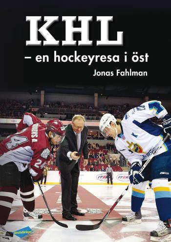 Khl - En Hockeyresa I Öst