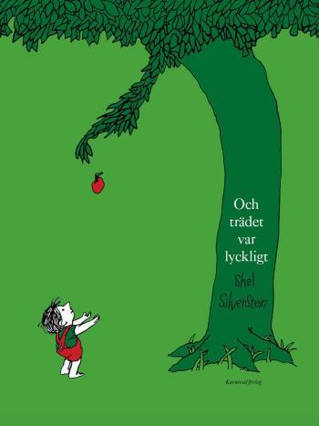 Och Trädet Var Lyckligt