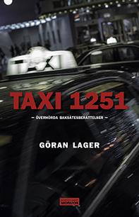 Taxi 1251 - Överhörda Baksätesberättelser
