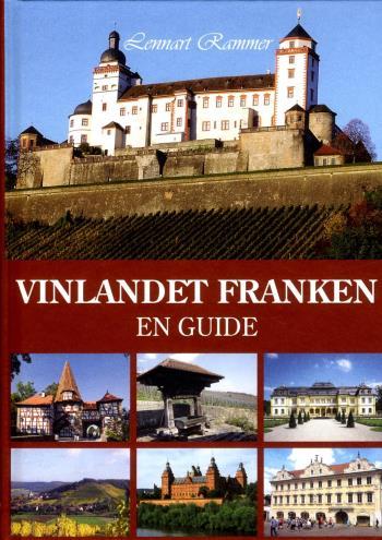 Vinlandet Franken - En Guide