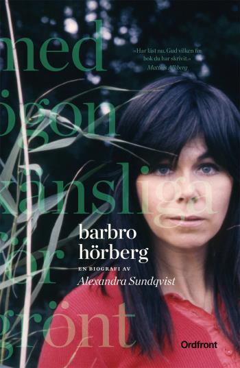 Barbro Hörberg - Med Ögon Känsliga För Grönt