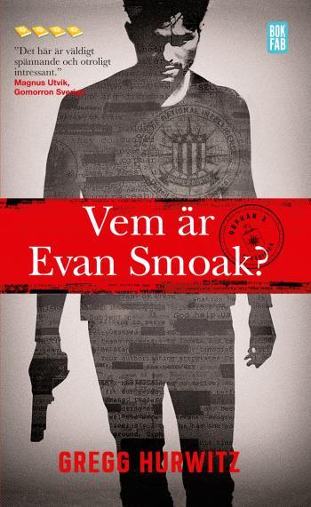 Vem Är Evan Smoak?