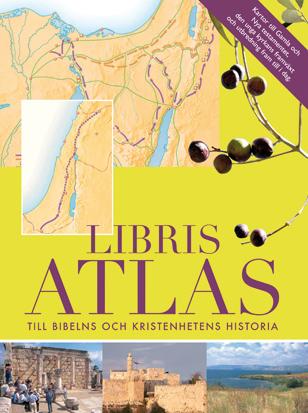 Libris Atlas - Till Bibelns Och Kristenhetens Historia