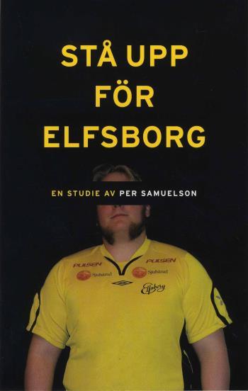 Stå Upp För Elfsborg