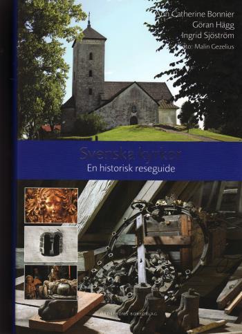 Svenska Kyrkor - En Historisk Reseguide
