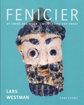 Fenicier - De Lärde Oss Segla - Medelhavet Var Deras