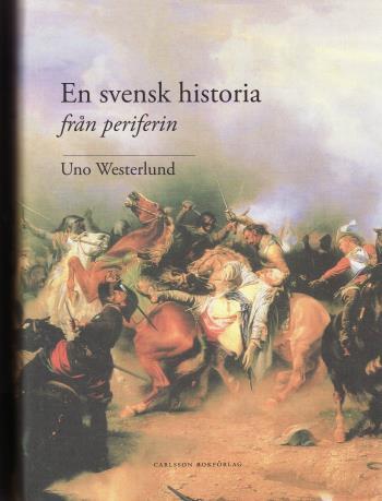 En Svensk Historia Från Periferin