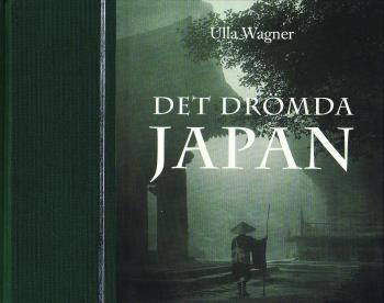 Det Drömda Japan - Ida Trotzigs Fotosamling Från Meiji-tidens Japan